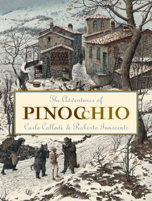 The Adventures of Pinocchio By Collodi, Carlo/ Innocenti, Roberto (ILT)/ Murray, M. A.